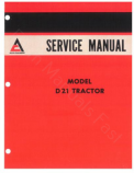 Allis-Chalmers D21 (including series II) Tractors  - COMPLETE SERVICE MANUAL