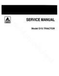 Allis-Chalmers D15 and D15 Series II Tractors  - COMPLETE SERVICE MANUAL