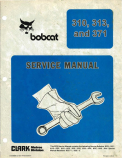 Bobcat 310, 313, and 371 Skid Steer Loader - Service Manual