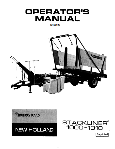 New Holland 1000 and 1010 Stackliner Manual