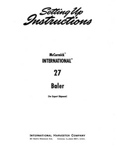 International 27 Baler - Setting-Up Instructions