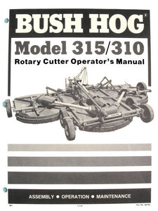 Bush Hog Model 315 310 Rotary Cutter Manual