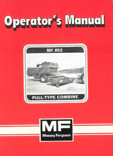 Massey Ferguson 852 Combine Manual
