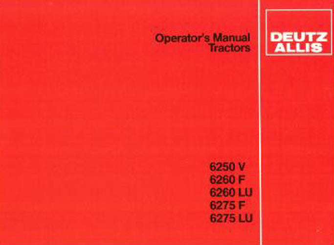 Deutz Allis 6250 VF, 6260 VF, and 6275 F  Tractor Manual
