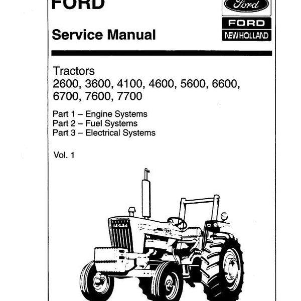 Ford 2600, 3600, 4100, 4600, 5600, 6600, 6700, 7600, and 7700 Tractors -  COMPLETE Service Manual | Farm Manuals FastFarm Manuals Fast