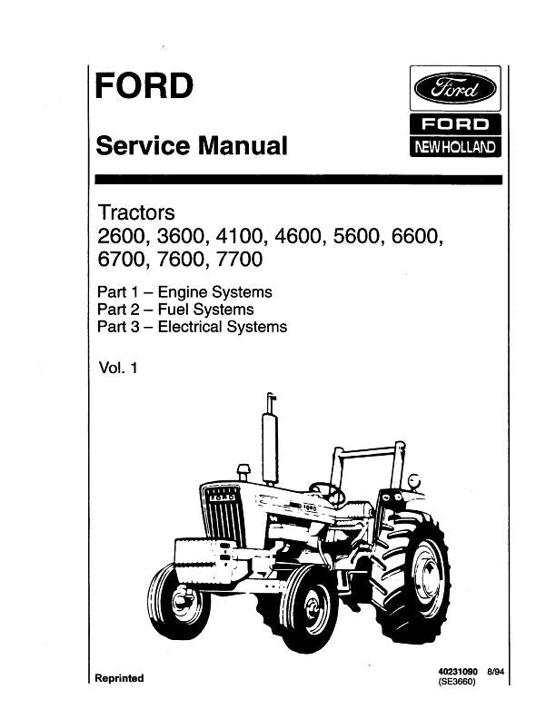 Ford 2600, 3600, 4100, 4600, 5600, 6600, 6700, 7600, and 7700 Tractors - COMPLETE Service Manual