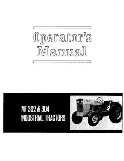 Massey Ferguson 302 and 304 Industrial Tractor Manual