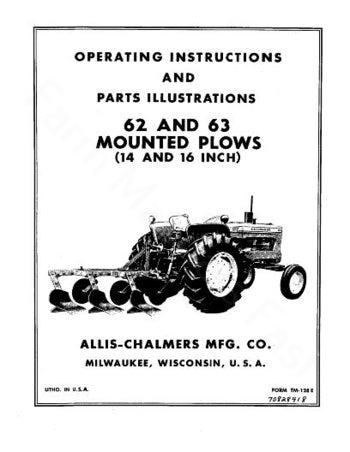 Allis-Chalmers 62 and 63 Mounted Plow Manual