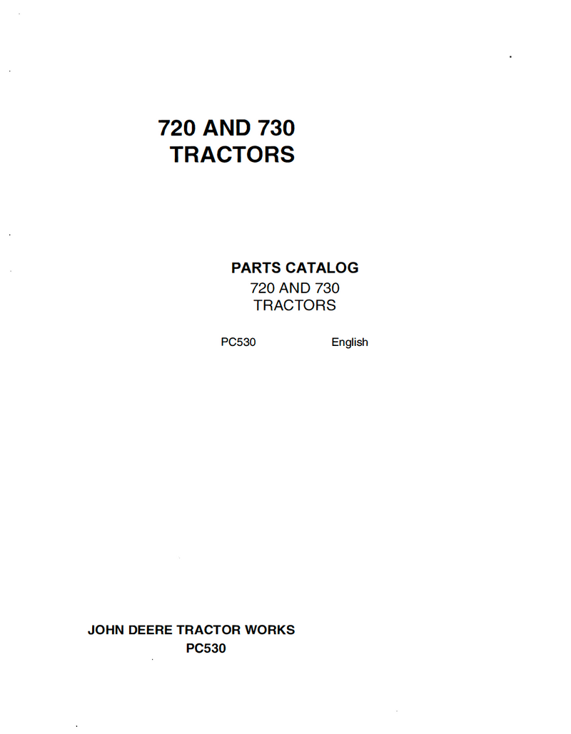 John Deere 720 and 730 Tractor - Parts Catalog
