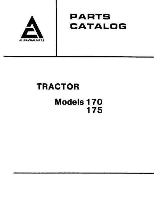 Allis-Chalmers 170 and 175 Tractors  - Parts Manual