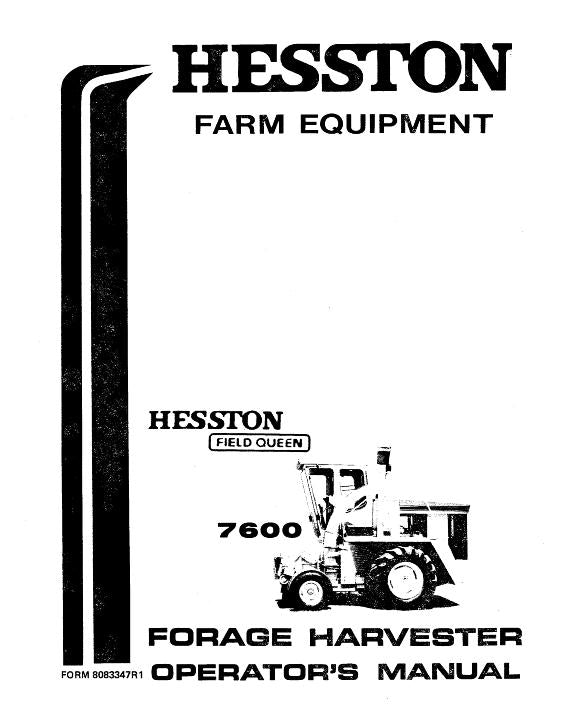 Hesston 7600 and 7650 Field Queen Harvester Manual
