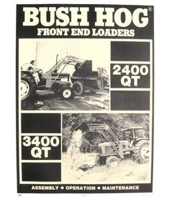 Bush Hog 3400 QT 2400 QT Front End Loaders Manual