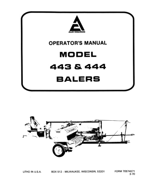 Allis-Chalmers 443 and 444 Hay Baler Manual