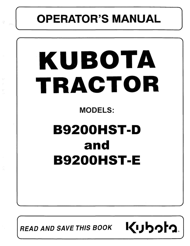 Kubota B9200HST-D and B9200HST-E Tractor Manual