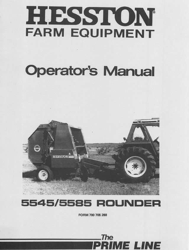 Hesston 5545 and 5585 Round Baler Manual