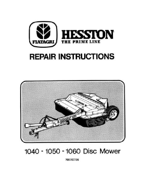 Hesston 1040, 1050, and 1060 Disc Mower - Service Manual