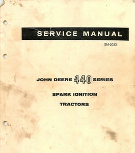 John Deere 440 Series Spark Ignition Tractor - Service Manual