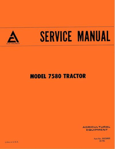 Allis-Chalmers 7580 and 8550 Tractors  - COMPLETE SERVICE MANUAL
