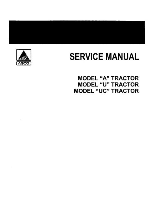 Allis-Chalmers A, U, UC, and UI Tractors  - COMPLETE SERVICE MANUAL