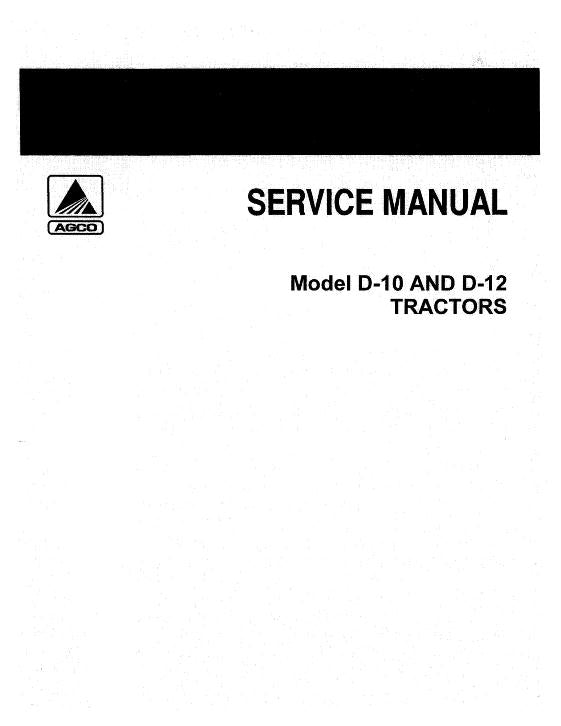 Allis-Chalmers D10 and D12 Tractors - COMPLETE SERVICE MANUAL