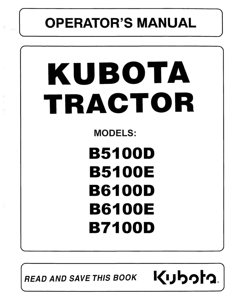 Kubota B5100D, B5100E, B6100D, B6100E, and B7100D Tractor Manual