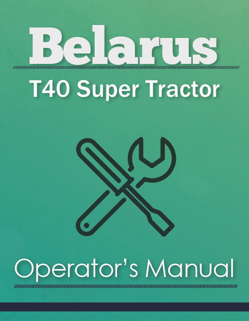 Belarus T40 Super Tractor Manual Cover