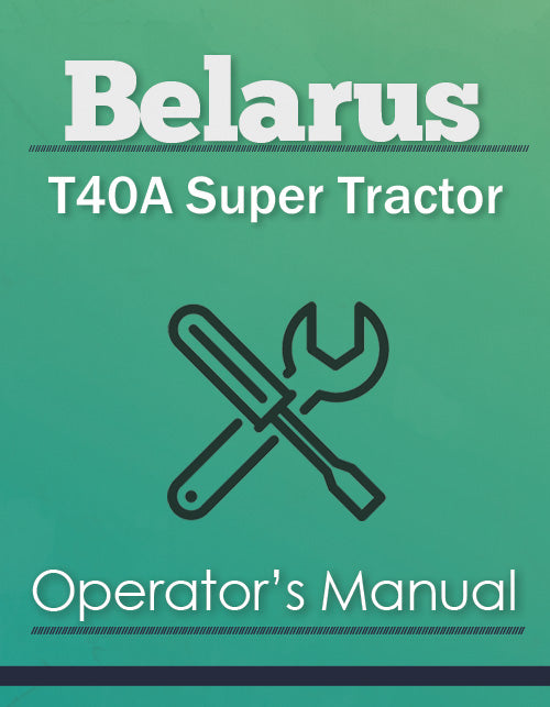 Belarus T40A Super Tractor Manual Cover