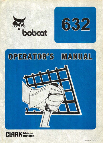Bobcat 632 (600 Series) Skid Steer Loader Manual