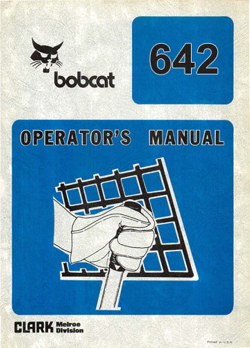 Bobcat 642 Skid Steer Loader Manual