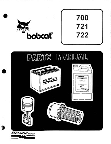 Bobcat 700, 721, and 722 Skid Steer Loader - Parts Catalog