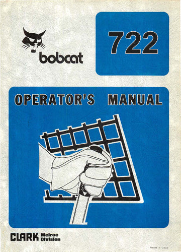 Bobcat 722 Skid Steer Loader Manual