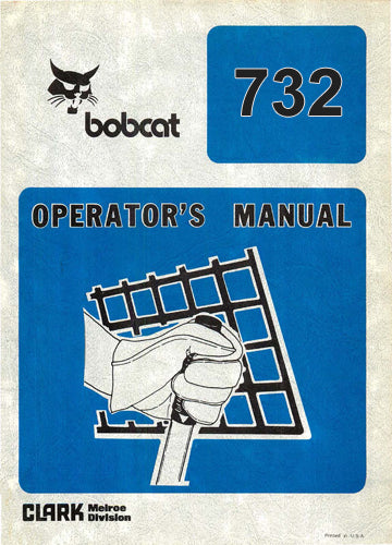 Bobcat 732 Skid Steer Loader Manual