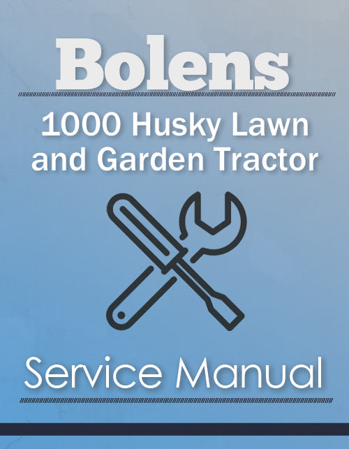Bolens 1000 Husky Lawn and Garden Tractor - Service Manual Cover