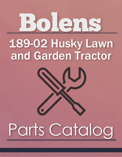 Bolens 189-02 Husky Lawn and Garden Tractor - Parts Catalog Cover