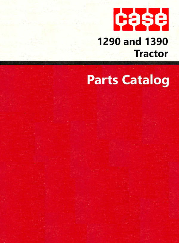 Case 1290 and 1390 Tractor - Parts Catalog