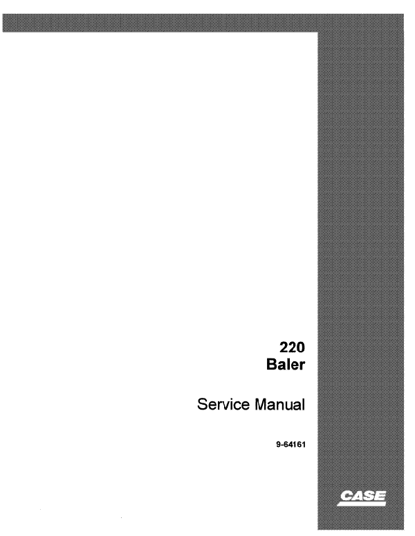 Case 220 Hay Baler - Service Manual