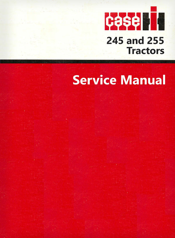 Case IH 245 and 255 Tractor - Service Manual