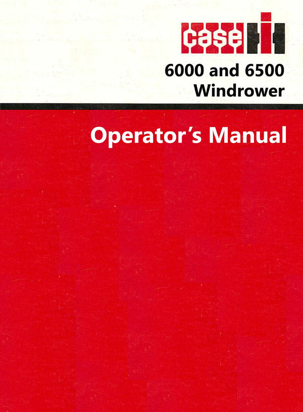 Case IH 6000 and 6500 Windrower Manual