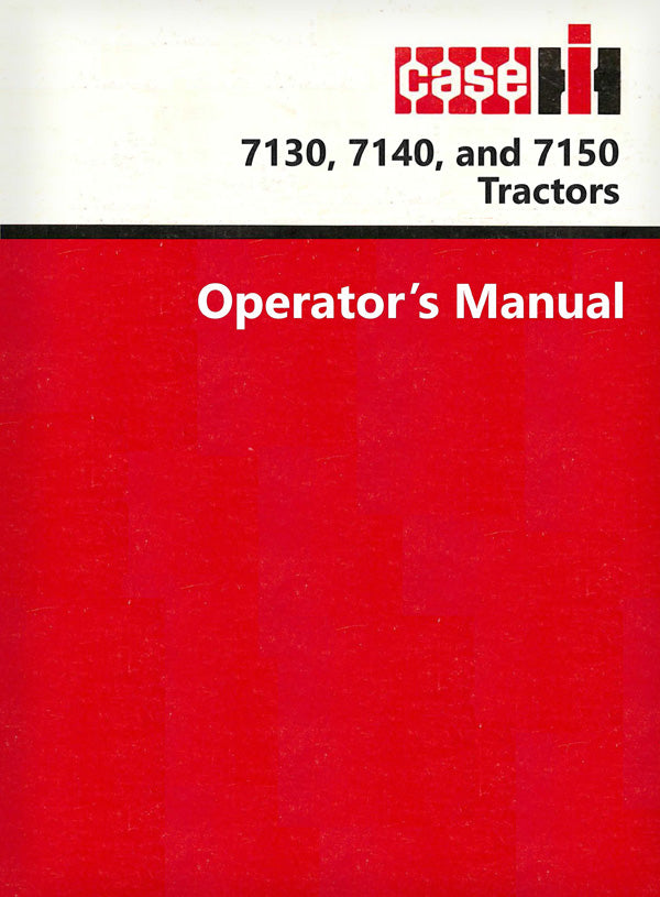 Case IH 7130, 7140, and 7150 Tractor Manual