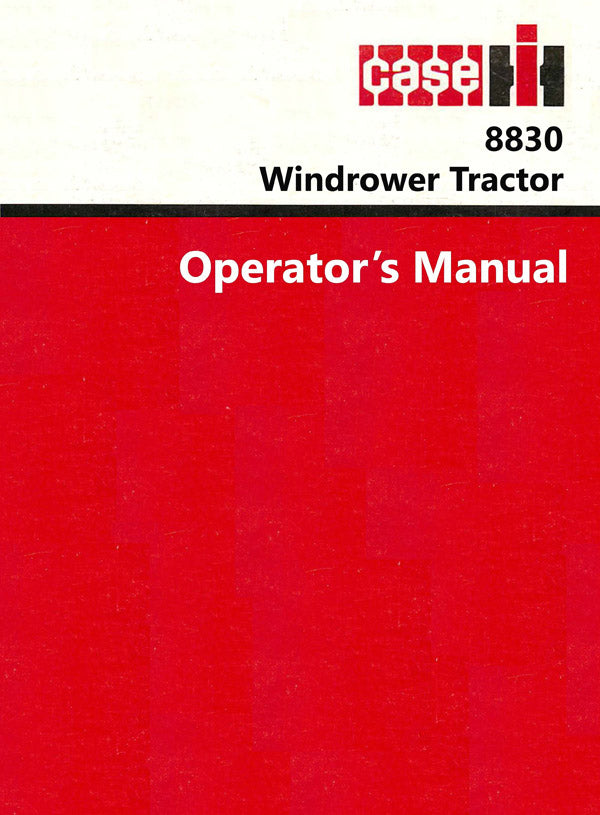 Case IH 8830 Windrower Tractor Manual