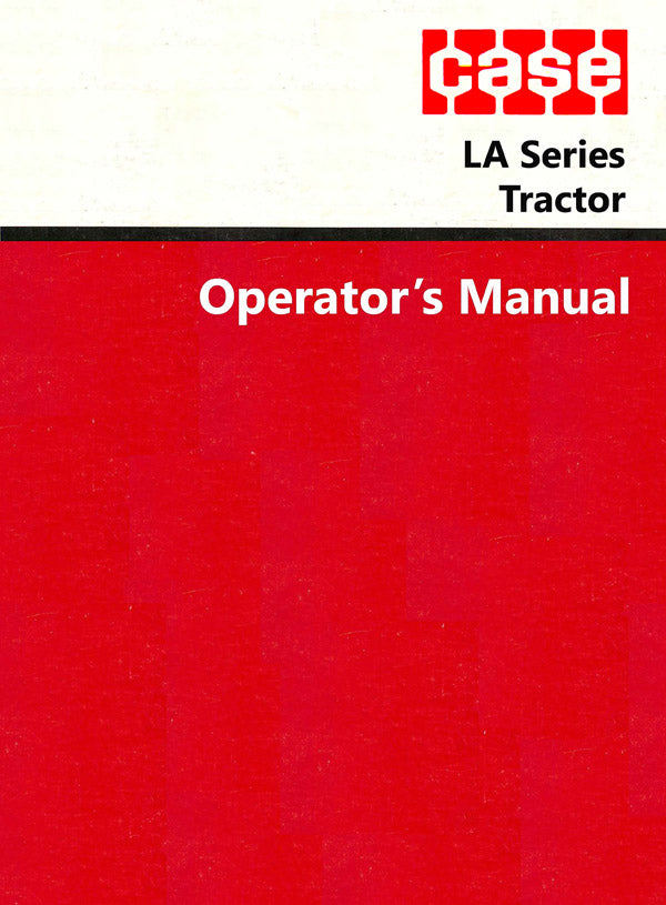 Case LA Series Tractor Manual
