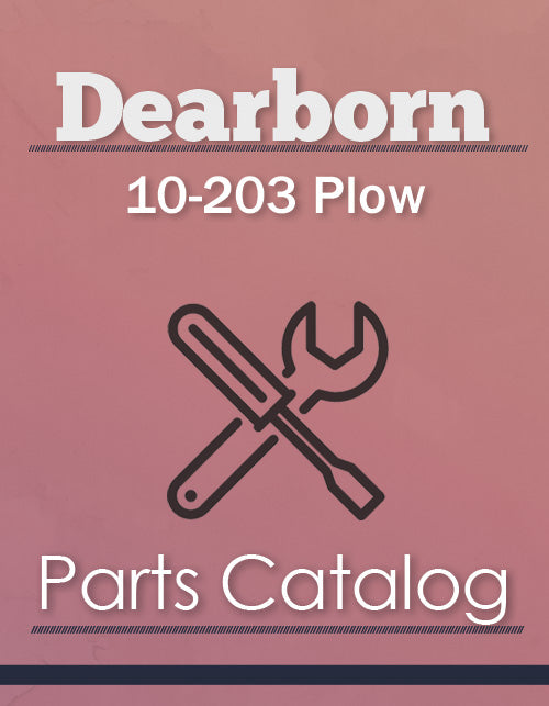 Dearborn 10-203 Plow - Parts Catalog Cover