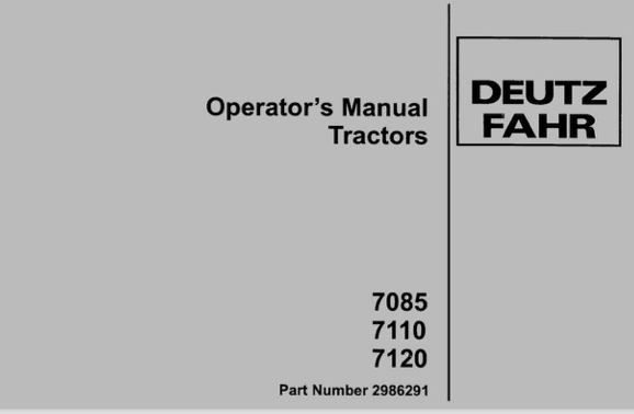 Deutz Fahr 7085, 7110, 7120, and 7145 Tractor Manual