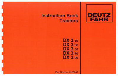 Deutz Fahr DX3.30, DX3.50, DX3.70, and DX3.90 Tractor Manual