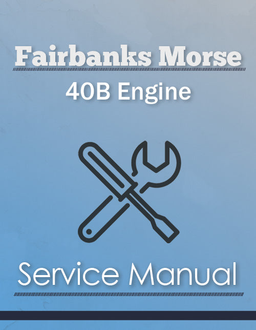 Fairbanks Morse 40B Engine - Service Manual Cover