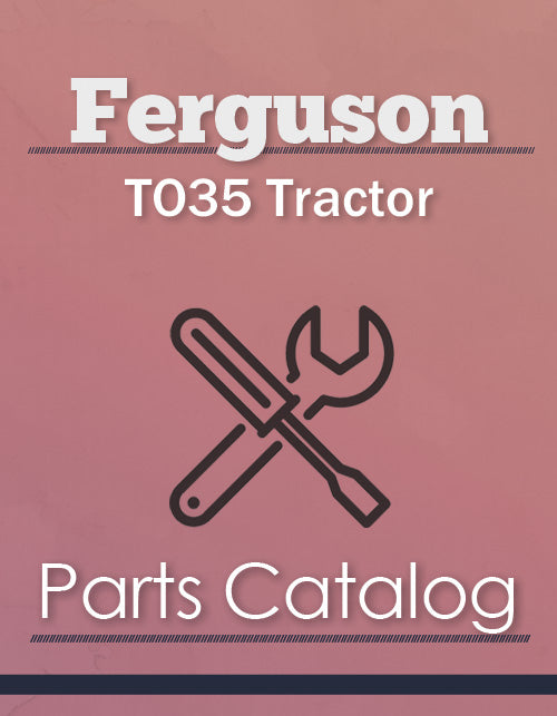 Ferguson TO35 Tractor - Parts Catalog Cover
