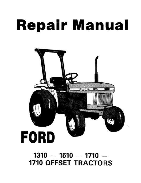 Ford 1310, 1510, and 1710 Tractors - COMPLETE Service Manual