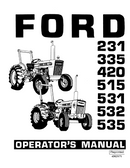 Ford 231, 335, 420, 515, 531, 532, and 535 Tractors Manual