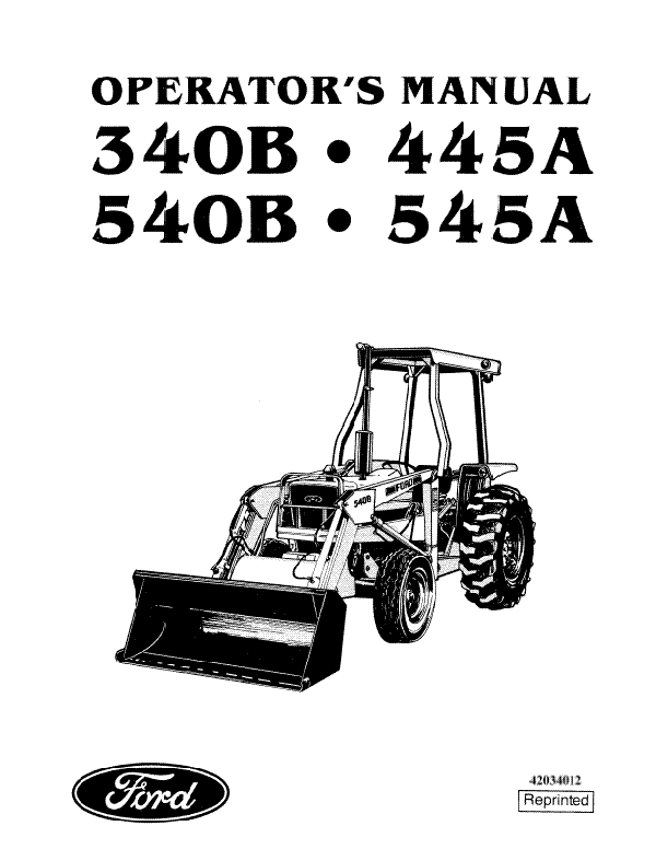 Ford 340B, 445A, 540B, 545A Industrial Tractors