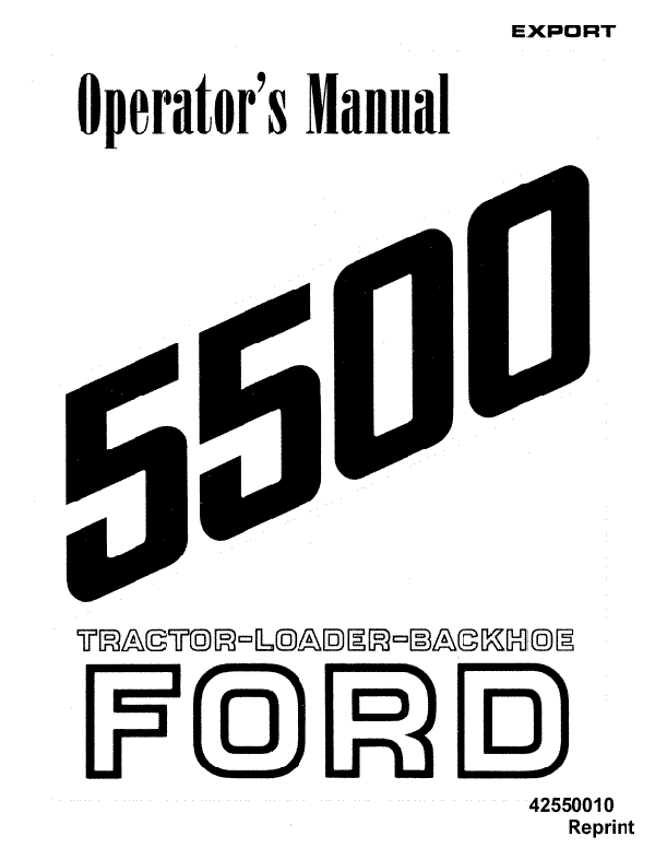 Ford 5500 Backhoe Loader Tractor Manual